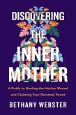 Discovering the Inner Mother (eBook, ePUB)