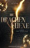 Die Drachenhexe (Band 1): Licht und Schatten (eBook, ePUB)