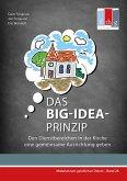 Das BIG-IDEA-Prinzip (eBook, ePUB)