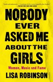 Nobody Ever Asked Me about the Girls (eBook, ePUB)