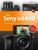 Die Sony Alpha 6400 (eBook, PDF)