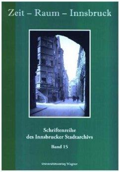 Zeit - Raum - Innsbruck