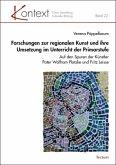 Forschungen zur regionalen Kunst und ihre Umsetzung im Unterricht der Primarstufe