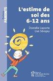 L'estime de soi des 6-12 ans (eBook, ePUB)