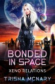 Bonded in Space (Xeno Relations, #3) (eBook, ePUB)