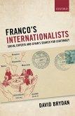 Franco's Internationalists (eBook, PDF)
