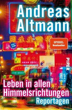 Leben in allen Himmelsrichtungen (eBook, ePUB) - Altmann, Andreas
