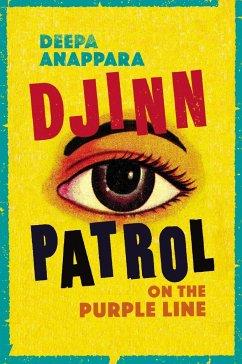 Djinn Patrol on the Purple Line - Anappara, Deepa