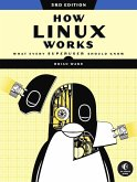 How Linux Works, 3rd Edition (eBook, ePUB)