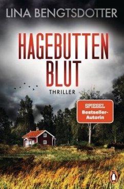 Hagebuttenblut / Charlie Lager Bd.2 - Bengtsdotter, Lina