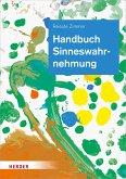 Handbuch Sinneswahrnehmung (eBook, PDF)