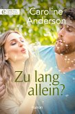 Zu lang allein? (eBook, ePUB)