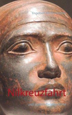 Nilkreuzfahrt (eBook, ePUB) - Müller, Engelbert Manfred