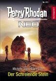 Perry Rhodan Neo 211: Der Schreiende Stein (eBook, ePUB)