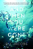 And Then You Were Gone (eBook, ePUB)