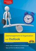 Zeitmanagement & Organisation mit Outlook - Termine, Mails und Abläufe mit Outlook im Griff - Für die Microsoft Outlook Versionen 2010-2016 (eBook, ePUB)