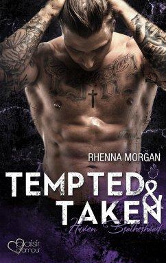 Tempted & Taken / Haven Brotherhood Bd.3 (eBook, ePUB) - Morgan, Rhenna