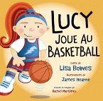 Lucy joue au basketball (fixed-layout eBook, ePUB)
