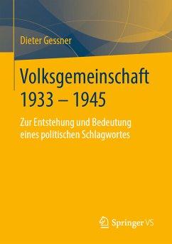 Volksgemeinschaft 1933 - 1945 (eBook, PDF) - Gessner, Dieter
