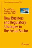 New Business and Regulatory Strategies in the Postal Sector (eBook, PDF)