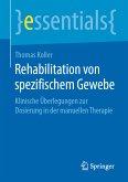 Rehabilitation von spezifischem Gewebe (eBook, PDF)