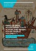 Early Global Interconnectivity across the Indian Ocean World, Volume II (eBook, PDF)