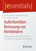 Außerfamiliäre Betreuung von Kleinkindern (eBook, PDF)