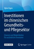 Investitionen im chinesischen Gesundheits- und Pflegesektor (eBook, PDF)