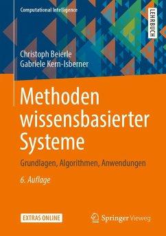 Methoden wissensbasierter Systeme (eBook, PDF) - Beierle, Christoph; Kern-Isberner, Gabriele