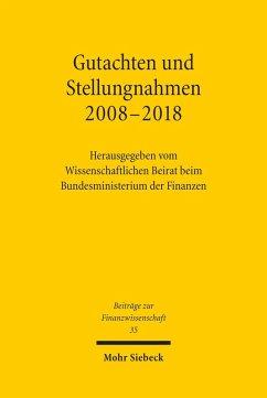 Gutachten und Stellungnahmen 2008-2018 (eBook, PDF)