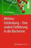 Wöhlers Entdeckung - Eine andere Einführung in die Biochemie (eBook, PDF)