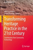 Transforming Heritage Practice in the 21st Century (eBook, PDF)