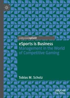 eSports is Business (eBook, PDF) - Scholz, Tobias M.