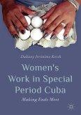 Women's Work in Special Period Cuba (eBook, PDF)