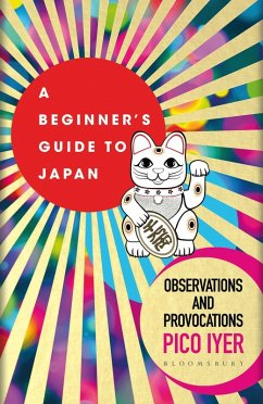 A Beginner's Guide to Japan (eBook, ePUB) - Iyer, Pico