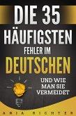 Die 35 häufigsten Fehler im Deutschen (eBook, ePUB)