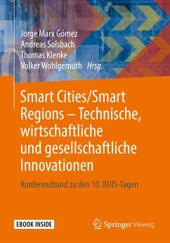 Smart Cities/Smart Regions - Technische, wirtschaftliche und gesellschaftliche Innovationen (eBook, PDF)