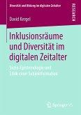 Inklusionsräume und Diversität im digitalen Zeitalter (eBook, PDF)
