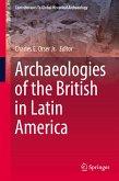 Archaeologies of the British in Latin America (eBook, PDF)