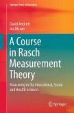 A Course in Rasch Measurement Theory (eBook, PDF)