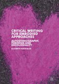 Critical Writing for Embodied Approaches (eBook, PDF)