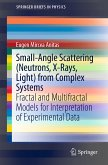 Small-Angle Scattering (Neutrons, X-Rays, Light) from Complex Systems (eBook, PDF)