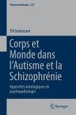 Corps et Monde dans l'Autisme et la Schizophrénie (eBook, PDF)