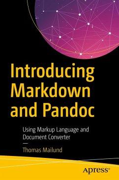 Introducing Markdown and Pandoc (eBook, PDF) - Mailund, Thomas