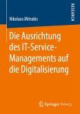 Die Ausrichtung des IT-Service-Managements auf die Digitalisierung (eBook, PDF)