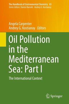 Oil Pollution in the Mediterranean Sea: Part I (eBook, PDF)