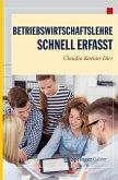 Betriebswirtschaftslehre - Schnell erfasst (eBook, PDF)