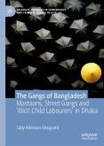 The Gangs of Bangladesh (eBook, PDF)