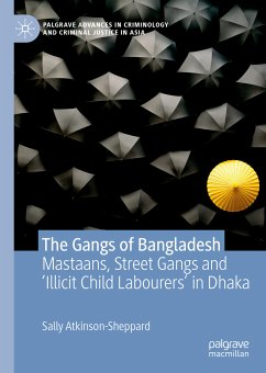 The Gangs of Bangladesh (eBook, PDF) - Atkinson-Sheppard, Sally
