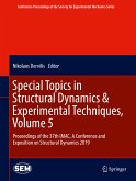 Special Topics in Structural Dynamics & Experimental Techniques, Volume 5 (eBook, PDF)